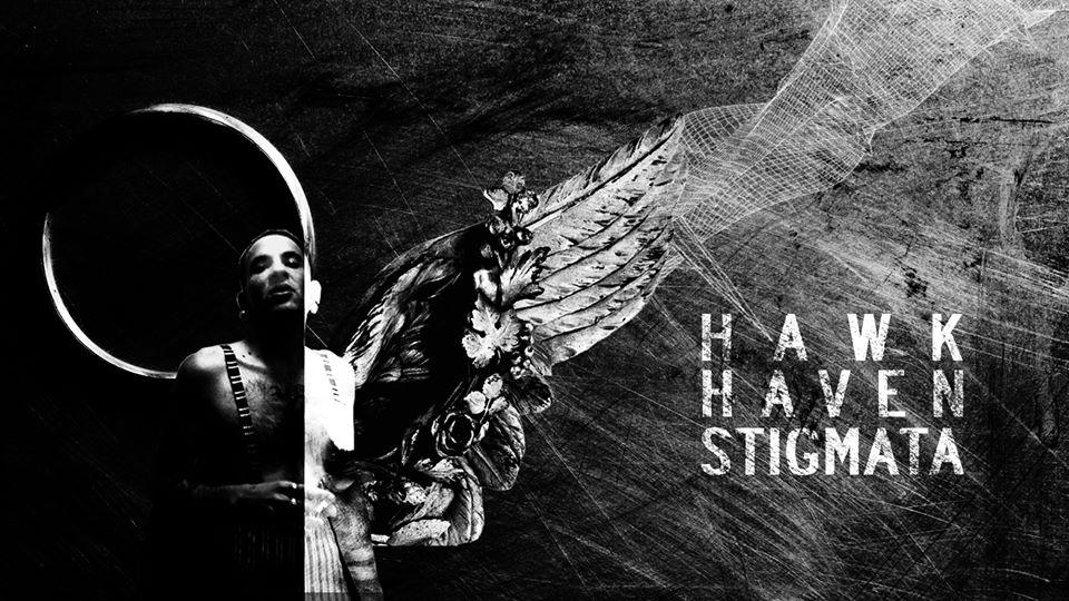 HAWK HAVEN STIGMATA | DELIQUIUM 2018