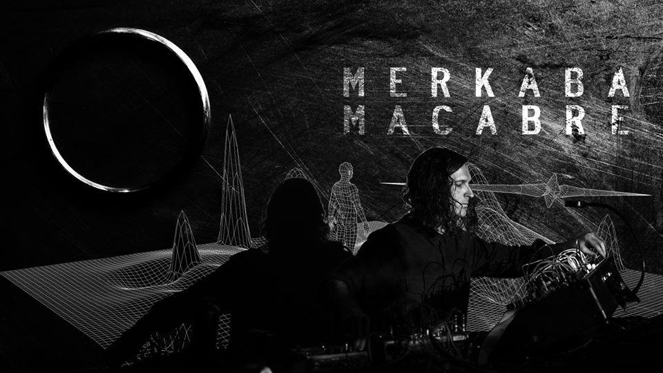MERKABA MACABRE | DELIQUIUM 2018